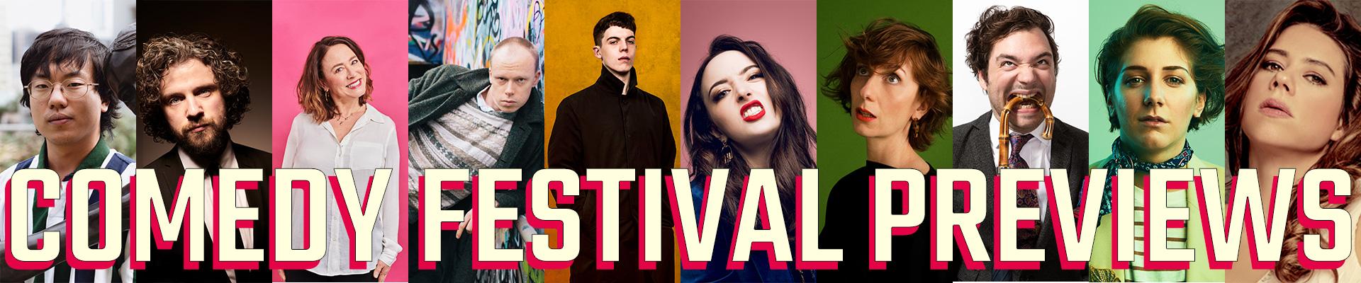 Comedy Festival Previews